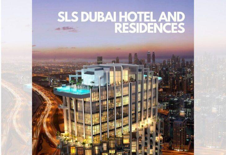 SLS Dubai Hotel and Residences